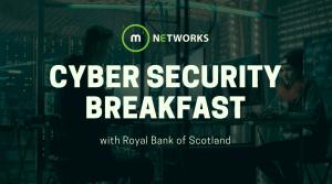 RBS Cyber Security Breakfast